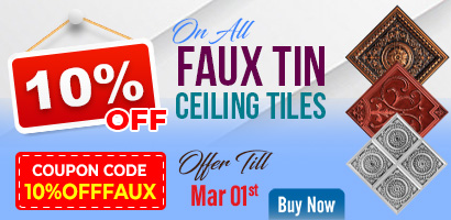 10% Off on all Faux Tin Ceiling Tiles - Offer till March 1st