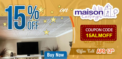 15% Off on A La Maison Ceiling - Offer till April 12th